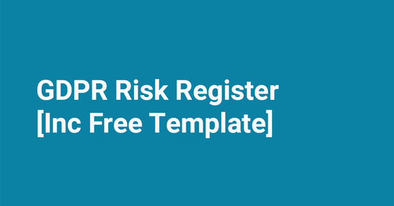 Blog Featured Image GDPR Risk Register Example + [Free Template]