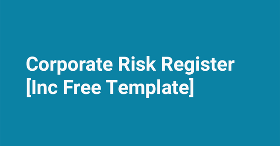 Blog Featured Image Corporate Risk Register Example [+Free Template]